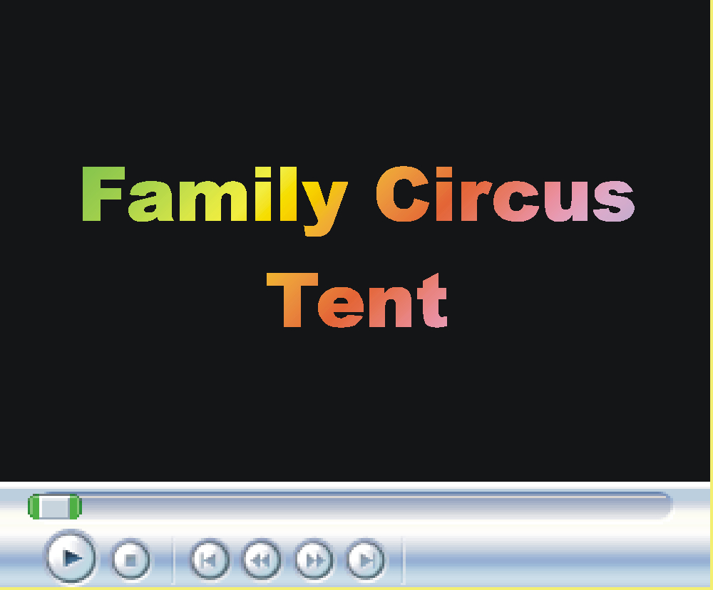 Family Circus Tent